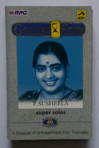 "Golden Hour "" P. Susheela Super Solos """