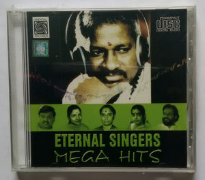"Eternal Singers Mega Hits "" Music : Ilaiyaraaja """