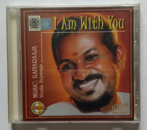I Am With You Ilaiyaraaja