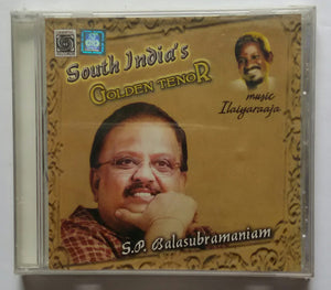 "South India's Golden Tenor S. P. Balasubramaniam "" Music : Ilaiyaraaja """