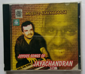 "Joyous Songs Of Jayachandan "" Music : Ilaiyaraaja """