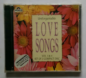 "Unforgettable Love Songs "" Vol :3 & 4 "" Set Of 2 Compact Disc"