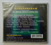 Sound Of Nadhaswaram - Padmashree Dr. Sheikh Chinna Moulana