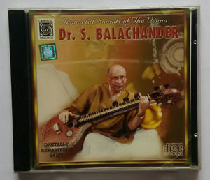 Immortal Sounds Of The Veena : Dr. S. Balachendar