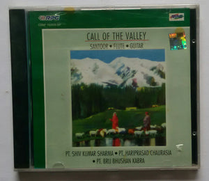 Call Of The Valley - Santoor , Flute , Guitar ( Pt. Shiv Kumar Sharma , Pt. Hariprasad Chaurasia , Pt. Brij Bhushan Kabra )