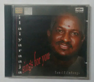 "Ilaiyaraaja Sings for you "" Tamil Film Songs """