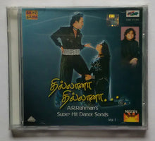 Thillana Thillana - A. R. Rahmn's Super Hits Dance Songs Tamil Films