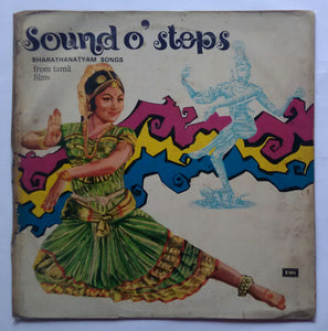 "Sound O' Steps "" Bharathanatyam Songs From Tamil Films """