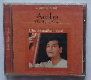"Live At The Queen Elizabeth Hall -'London ' July 1995 ' Aroha The Rising Star "" Uday Bhawalkar - Vocal """