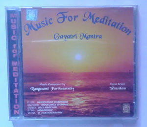 "Music For Mediation - Gayati Mantra "" Vocal Artist : Yesudas , Music Composed by : Rangasami Parthasarathy """