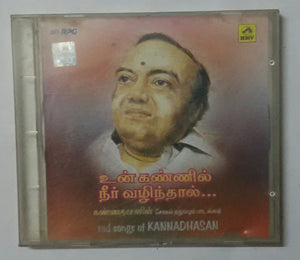 "Un Kannil Nee Vazhinthal "" Sad Songs Of Kannadhasan From Tamil Films """