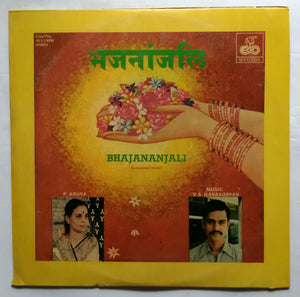 Bhajananjali Devotional ( Hindi ) P. Aruna  Music : V. S. Narasimhan .