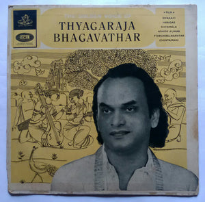 The Golden Voice Of Thyagaraja Bhagavathar
