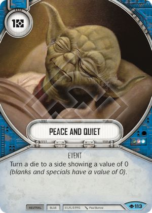 Peace And Quiet (Way Of The Force, Common, 113) Card Single