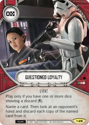 Questioned Loyalty (Across The Galaxy, Uncommon, 28) Card Single