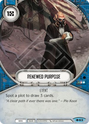 Renewed Purpose (Way Of The Force, Common, 63) Card Single