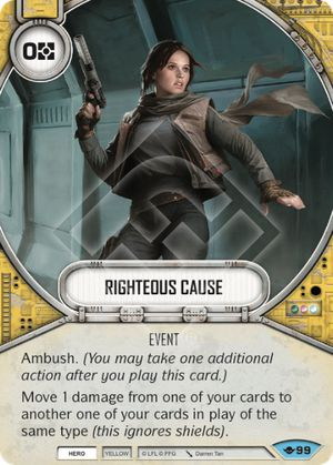 Righteous Cause (Way Of The Force, Common, 99) Card Single