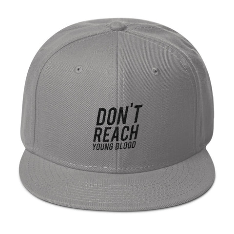 DON'T REACH Snapback - Grey