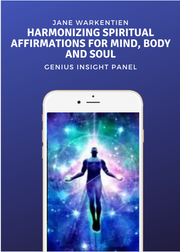Harmonizing Spiritual Affirmations for Mind, Body and Soul JW - INSIGHT HEALTH APPS