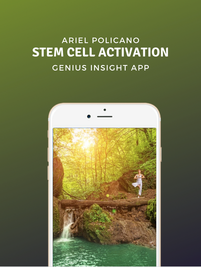 Genius Insight : Stem Cell Activation : Ariel Policano - INSIGHT HEALTH APPS