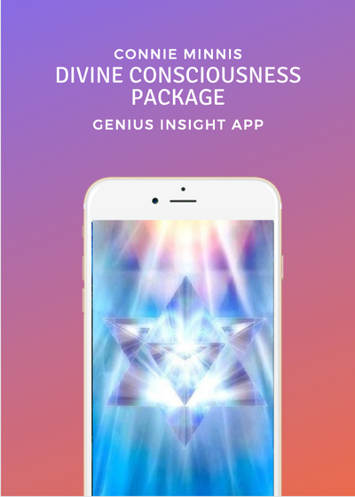 DIVINE CONSCIOUSNESS PACKAGE | Genius Insight | Connie Minnis - INSIGHT HEALTH APPS