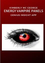 Energy Vampire Panels | Kimberly McGeorge - INSIGHT HEALTH APPS
