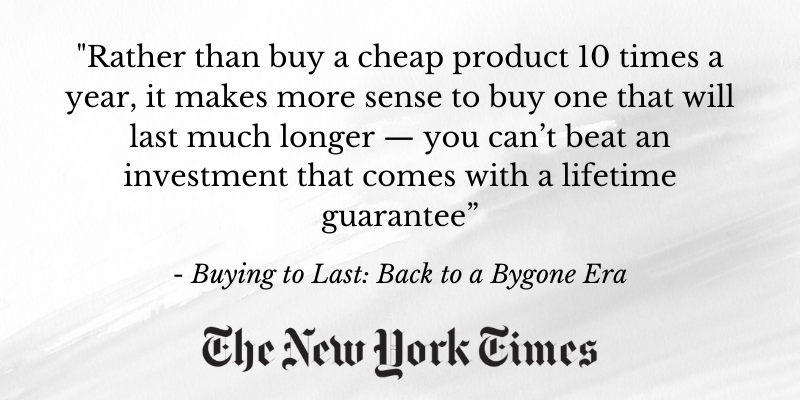 Buying to Last: Back to a Bygone Era, New York Times