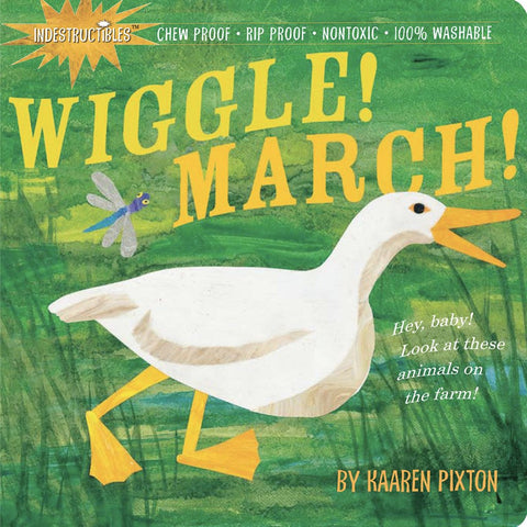 Wiggle! March!