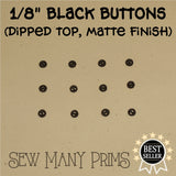 "Black Buttons - 1/8"", 12/pk - Sew Many Prims"