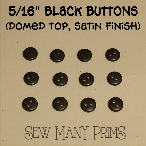 "black buttons 5/16"", satin finish"