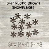 "Rustic Brown Snowflakes - 3/4"", 12 pk - Sew Many Prims"