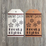 Snowy Days Frosty Nights Hang Tag