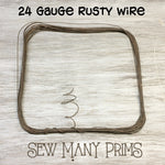 Rusty Wire, 24 ga. - Sew Many Prims