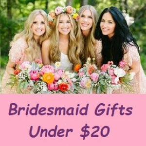 Best Bridesmaid Gifts – Under $20