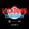 The Lockdown Companion Vol8