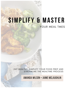 Simplify + Master Your Meal Times