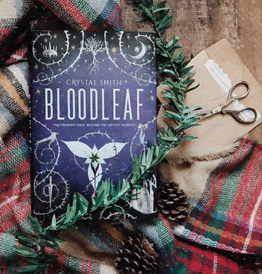 Bloodleaf, by Crystal Smith  (WITH SIGNED BOOKPLATE)