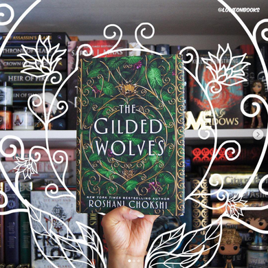 The Gilded Wolves, by Roshani Chokshi (SIGNED edition with EXCLUSIVE inside artwork)