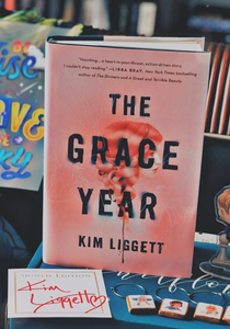 The Grace Year by Kim Ligget- With signed bookplate