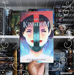 The Kingdom, by Jess Rothenberg (SIGNED, FIRST EDITION WITH EXCLUSIVE REVERSE POSTER)