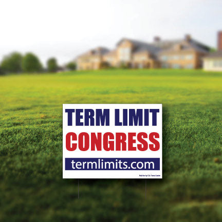 Term Limit Congress Yard Sign Set