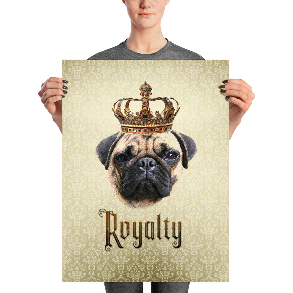Pug Royalty Unframed, Customizable Poster