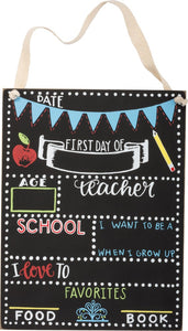 Sign - First Day Of School