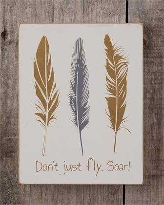 Box Sign - Don't Just Fly, Soar
