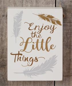 Box Sign - Enjoy The Little Things