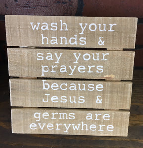 """Wash Your Hands"" small pallet"