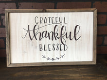Grateful, Thankful, Blessed Handmade Sign
