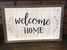 Welcome Home Handmade Sign