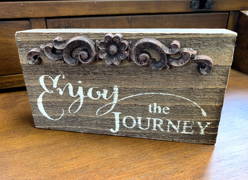 Enjoy the Journey Wood Sign