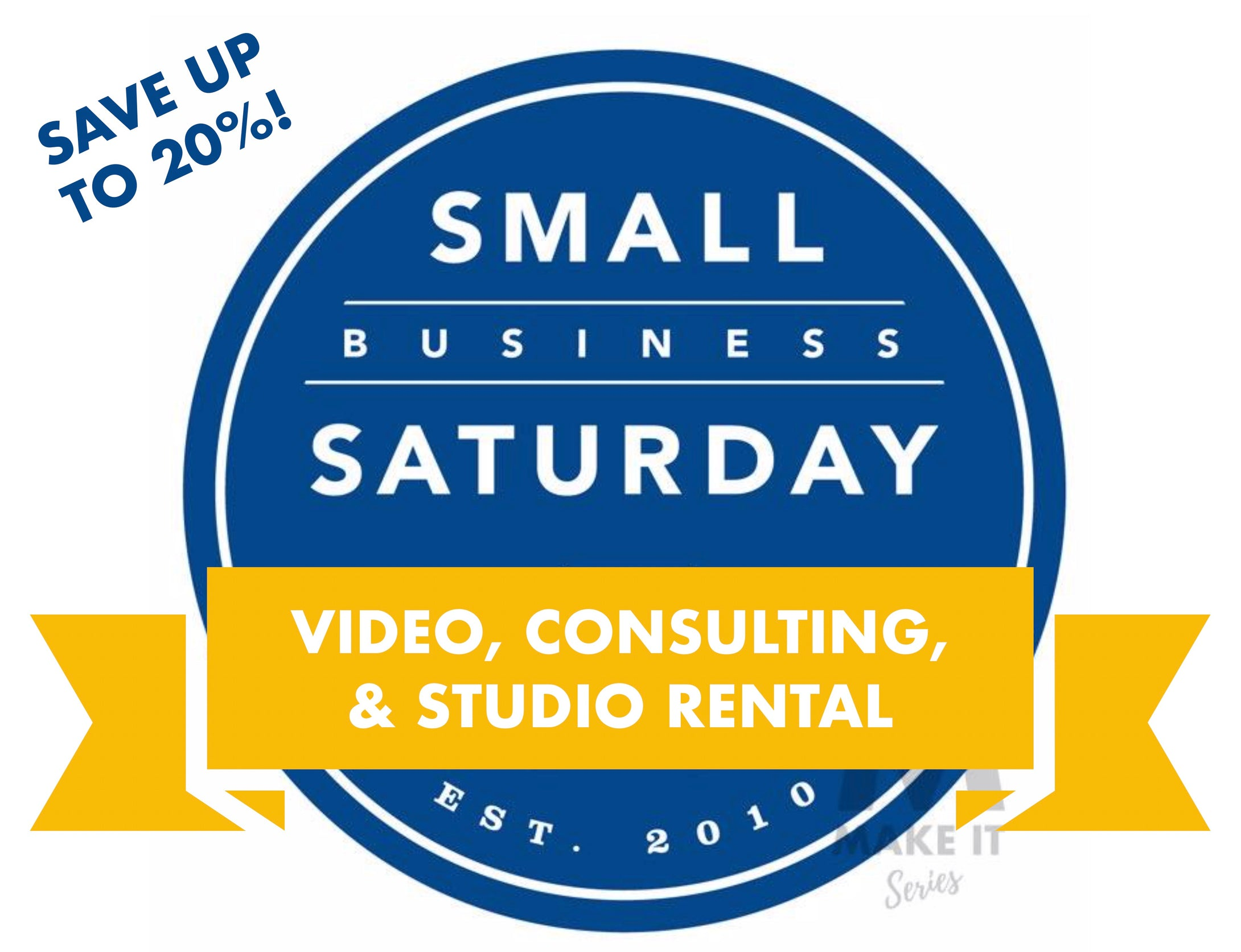 Small Business Saturday Video SALE! (Good Through November 24th, 2018)